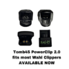 Tomb45 PowerClip fits Wahl Magic Clip Cordless – 2.0 edition for new charging ports